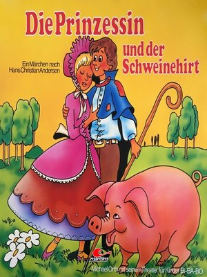 cover image of Hans Christian Andersen, Die Prinzessin und der Schweinehirt