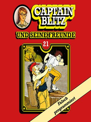 cover image of Captain Blitz und seine Freunde, Folge 21