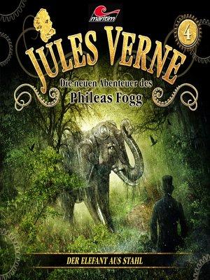 cover image of Jules Verne, Die neuen Abenteuer des Phileas Fogg, Folge 4