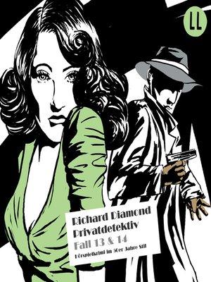 cover image of Richard Diamond, Folge 13