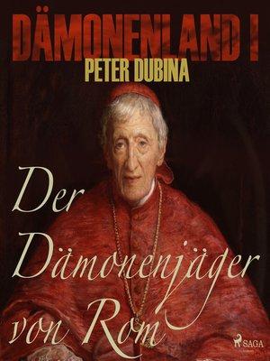 cover image of Der Dämonenjäger von Rom--Dämonenland 1