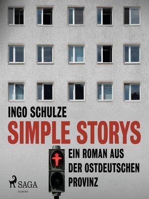 cover image of Simple Storys--Ein Roman aus der ostdeutschen Provinz