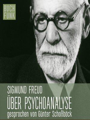 cover image of Über Psychoanalyse--fünf Vorlesungen