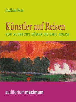 cover image of Künstler auf Reisen