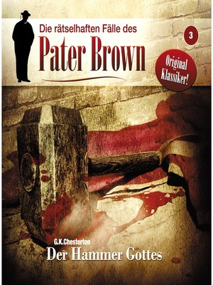 cover image of Die rätselhaften Fälle des Pater Brown, Folge 3