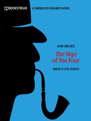 cover image of The Sign of the Four--A Sherlock Holmes Novel