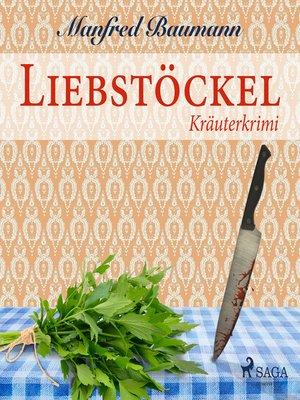 cover image of Liebstöckel--Kräuterkrimi