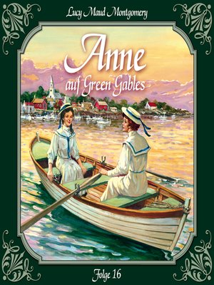 cover image of Anne auf Green Gables, Folge 16