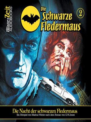 cover image of Die schwarze Fledermaus, Folge 2