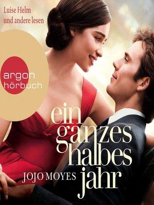 cover image of Ein ganzes halbes Jahr