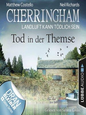 cover image of Cherringham--Landluft kann tödlich sein, Folge 29