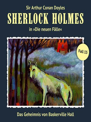 cover image of Sherlock Holmes, Die neuen Fälle, Fall 15