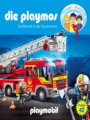 cover image of Die Playmos--Das Original Playmobil Hörspiel, Folge 42