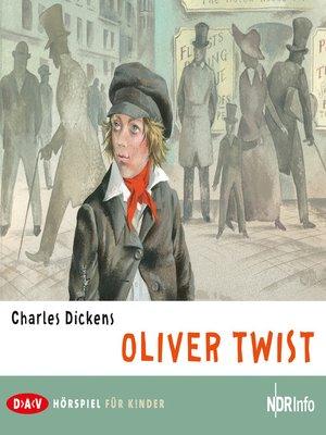 cover image of Oliver Twist (Hörspiel)