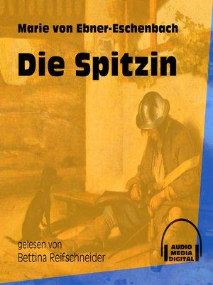 cover image of Die Spitzin