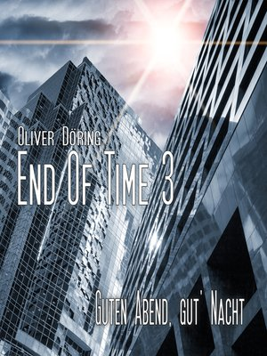 cover image of End of Time, Folge 3