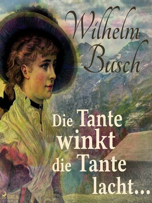 cover image of Die Tante winkt die Tante lacht...