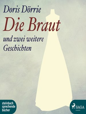 cover image of Die Braut--und zwei weitere Geschichten
