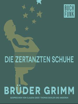 cover image of Die zertanzten Schuhe