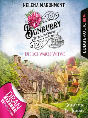 cover image of Die Schwarze Witwe--Bunburry--Ein Idyll zum Sterben, Folge 12
