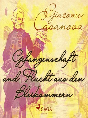 cover image of Gefangenschaft und Flucht aus den Bleikammern