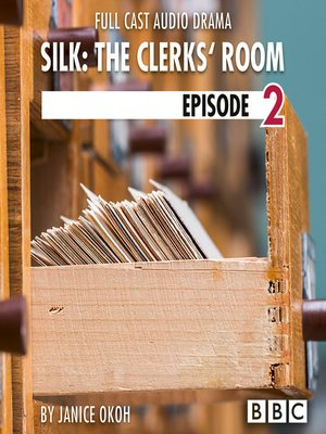 cover image of Silk, The Clerks' Room, Episode 2