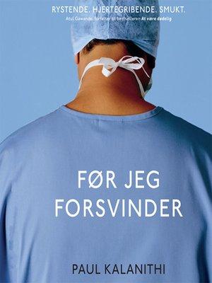 cover image of Før jeg forsvinder