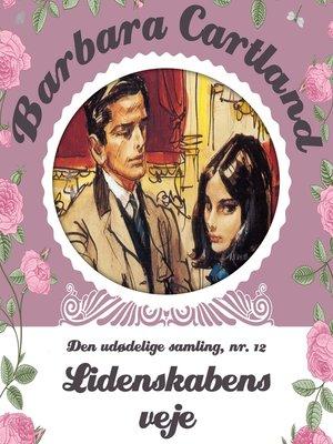 cover image of Barbara Cartland--Den udødelige samling, bind 12