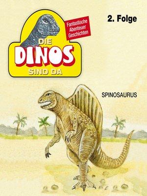 cover image of Die Dinos sind da, Folge 2