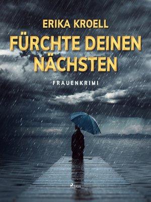 cover image of Fürchte Deinen Nächsten