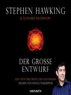 cover image of Der große Entwurf--Eine neue Erklärung des Universums