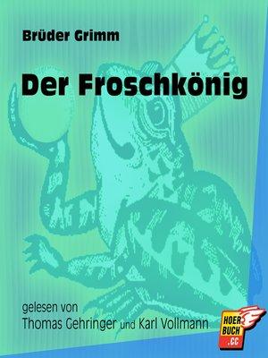 cover image of Der Froschkönig