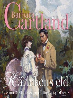 cover image of Kärlekens eld--Den eviga samlingen 64