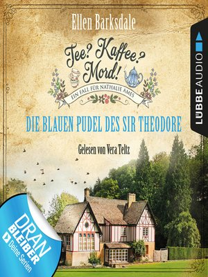 cover image of Nathalie Ames ermittelt--Tee? Kaffee? Mord!, Folge 3