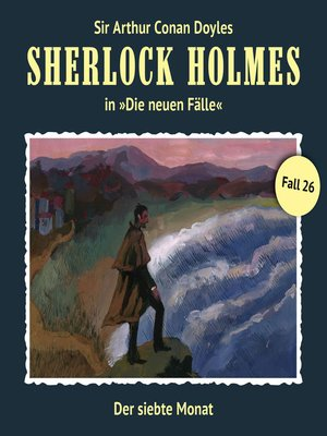 cover image of Sherlock Holmes, Die neuen Fälle, Fall 26