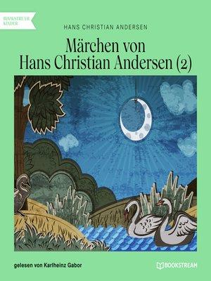 cover image of Märchen von Hans Christian Andersen 2
