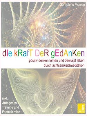 cover image of Die Kraft der Gedanken