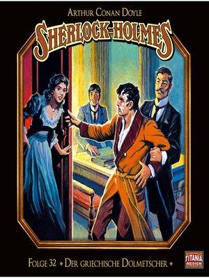 cover image of Sherlock Holmes--Die geheimen Fälle des Meisterdetektivs, Folge 32
