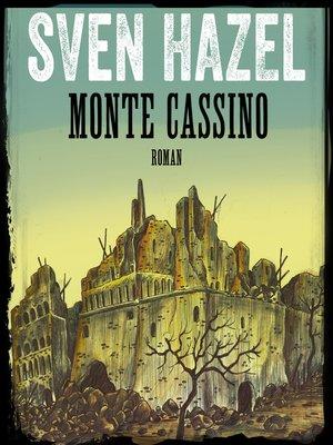 cover image of Monte Cassino--Sven Hazels krigsromaner 6