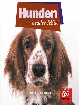 cover image of Hunden--hedder Mille