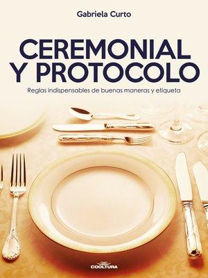 cover image of Ceremonial y Protocolo