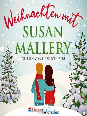 cover image of Weihnachten mit Susan Mallery--Fool's Gold Novellen