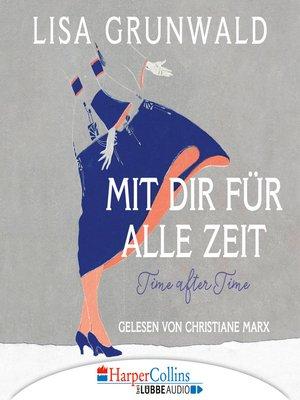 cover image of Mit dir für alle Zeit