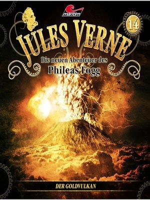 cover image of Jules Verne, Die neuen Abenteuer des Phileas Fogg, Folge 14