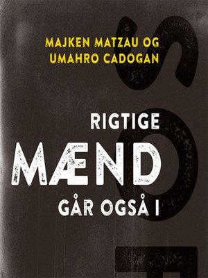 cover image of Rigtige maend går også i sort