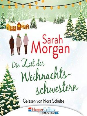 cover image of Die Zeit der Weihnachtsschwestern