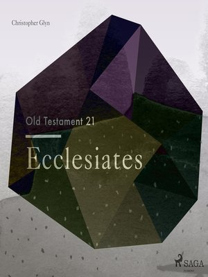 cover image of Ecclesiates--The Old Testament 21