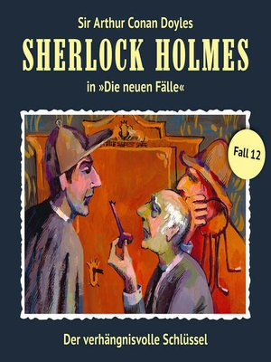 cover image of Sherlock Holmes, Die neuen Fälle, Fall 12