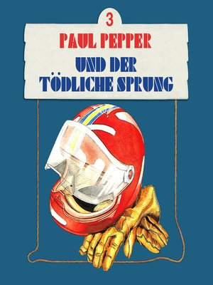 cover image of Paul Pepper, Folge 3