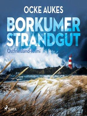 cover image of Borkumer Strandgut--Ostfriesland-Krimi